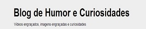 Banner do Blog de Humor e Curiosidades