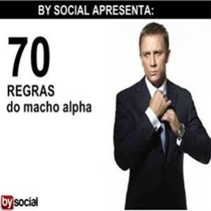 70 regras do macho alpha