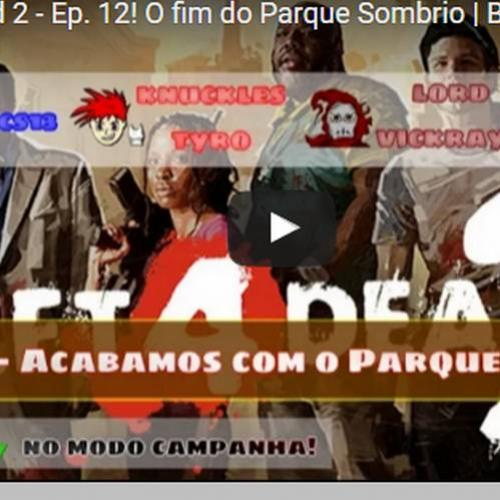 Novo vídeo - Left 4 Dead 2: Fim do parque sombrio!