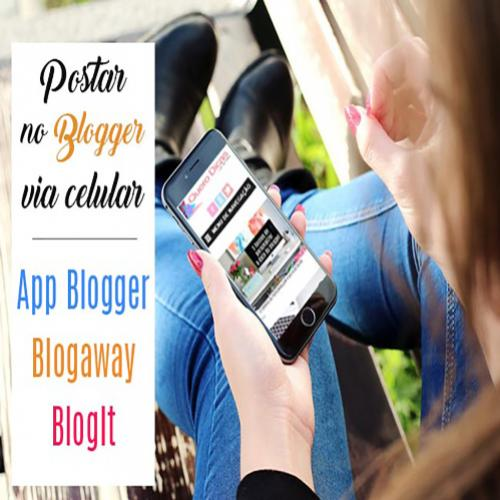 Como publicar no blogger via celular | 3 aplicativos