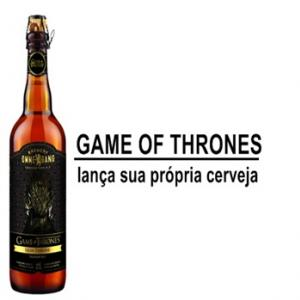 Cerveja de Game of Thrones