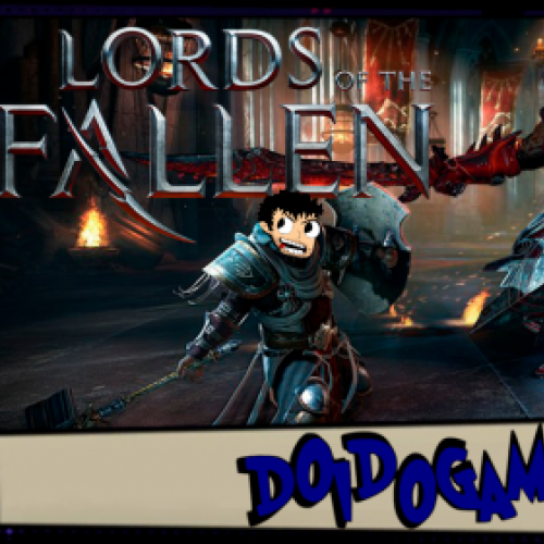Lords of Fallen - Não é Dark Souls, mas serve - Doidogames #63