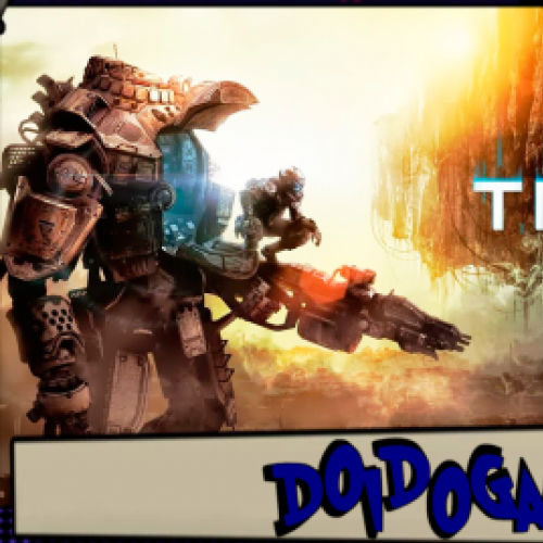 Doidogames #56 - Despertando o mal interior! - Titanfall (PC - Gamepla