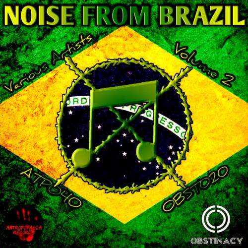[ATP040/OBST020] V.A. - Noise From Brazil Vol. 2 (2018)