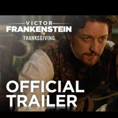 Victor Frankenstein – Trailer Official