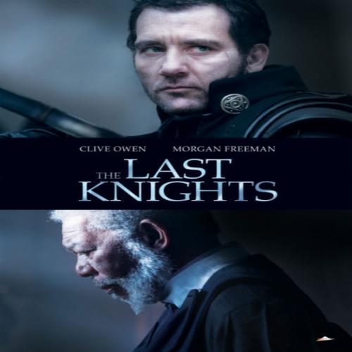 Last Knights (2015) Worldfree4u - Watch Online Full Movie Free Download DVDrip