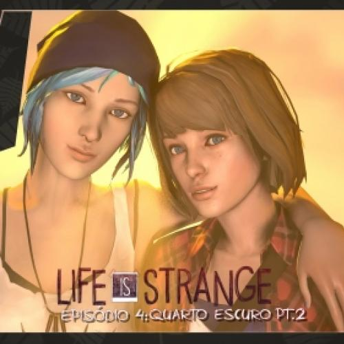 Life is strange - Ep. 04 Quarto escuro part. 2