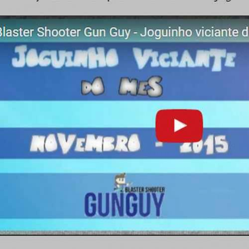 Joguinho viciante do mes - Blaster Shooter Gunguy
