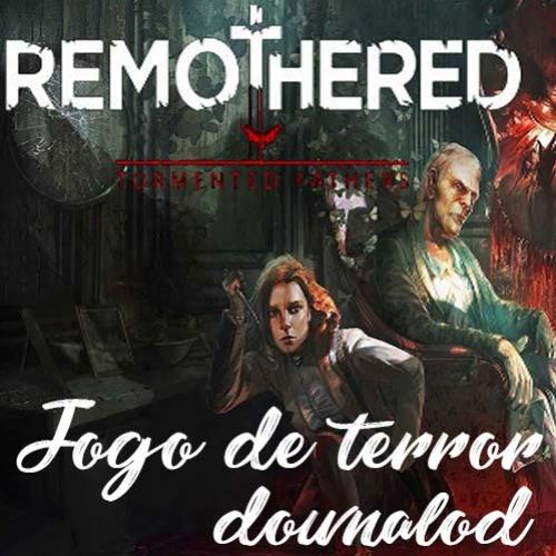 Remothered: Tormented Fathers | Download