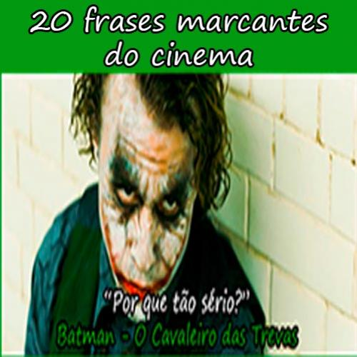 20 frases marcantes do cinema