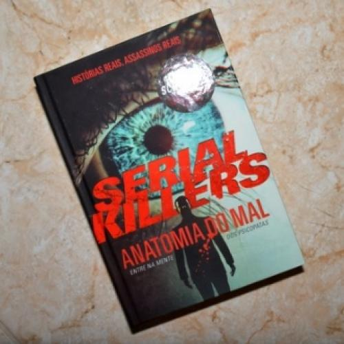 Resenha literária: Serial Killers - Anatomia do Mal