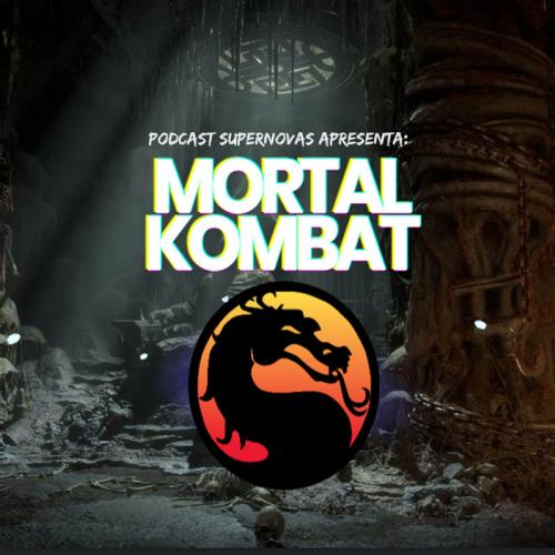Mortal Kombat - O Podcast Definitivo