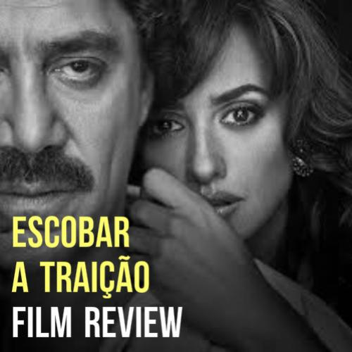 Review completo do filme Escobar - a traição que estreia amanha