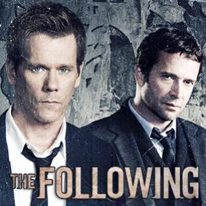 *The Following