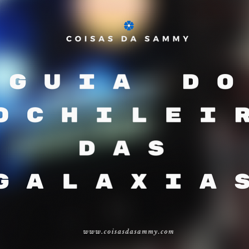 Review: Guia do mochileiro das galaxias