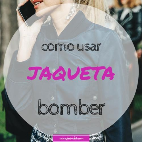 Como usar e abusar da jaqueta bomber, must-have do inverno