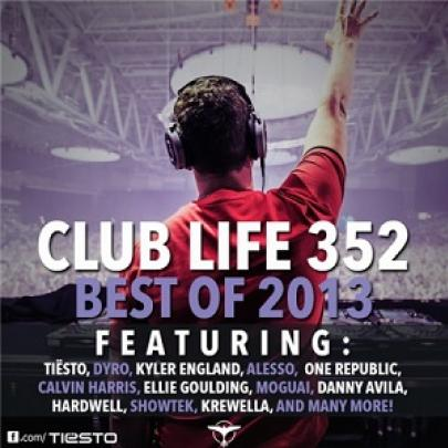 DJ Tiesto – Club Life 352 (Best of 2013)(29-12-2013)