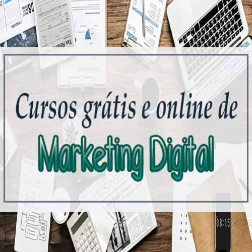 Cursos grátis e online de Marketing Digital
